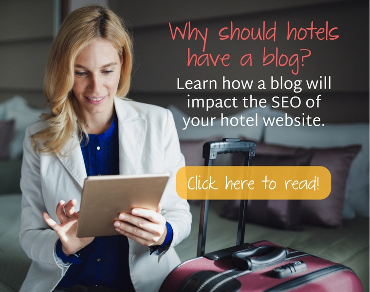 Why Should Hotels Have a Blog Featured Image