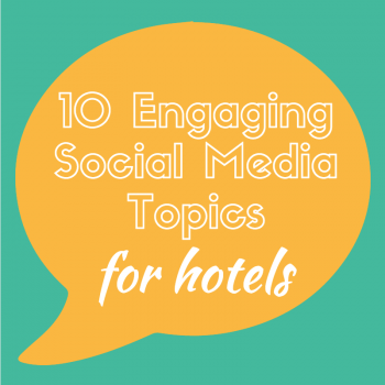 social media topics for hotels