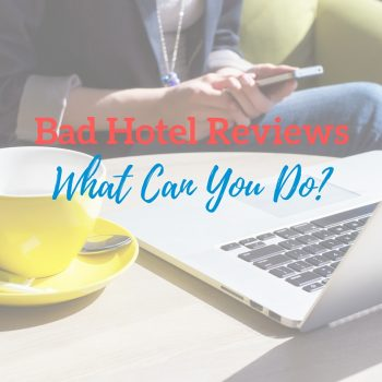 What to do about bad hotel reviews