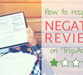 How to Respond to Negative Reviews on TripAdvisor