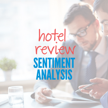 Hotel Review Sentiment Analysis