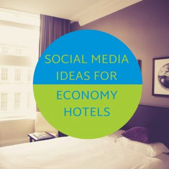 social-media-ideas-for-economy-hotels