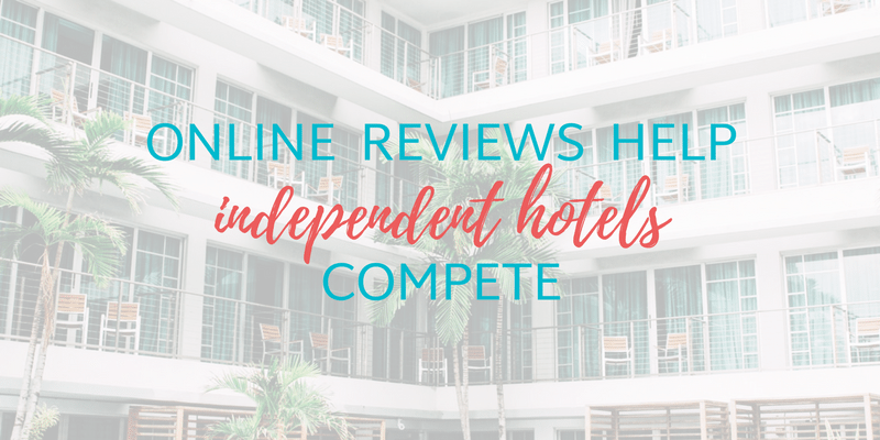 Online Reviews Help Independent Hotels Compete