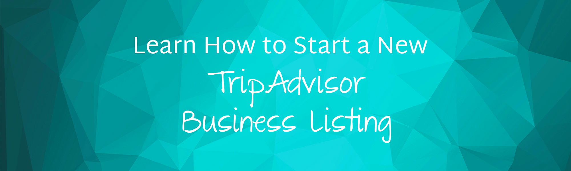 Start a New TripAdvisor Business Listing