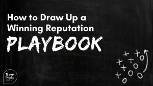 Webinar: Draw a Winning Reputation Playbook