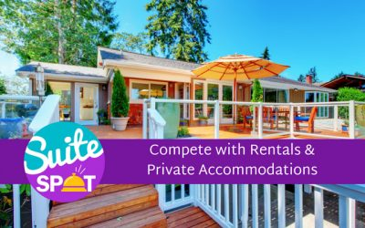 02 – Compete with Rentals and Private Accommodations