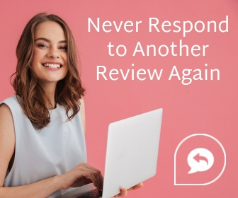 Never Respond to Another Review Again